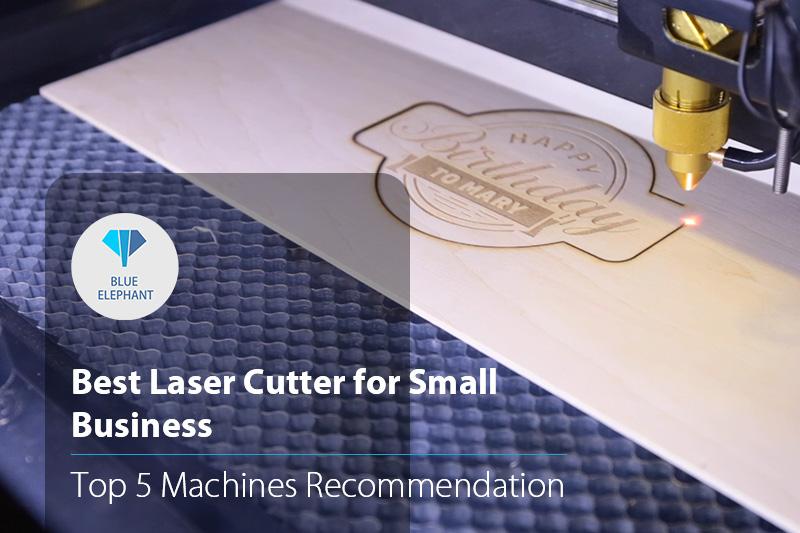 Mejor cortadora láser para pequeñas empresas: recomendación de las 5 mejores máquinas