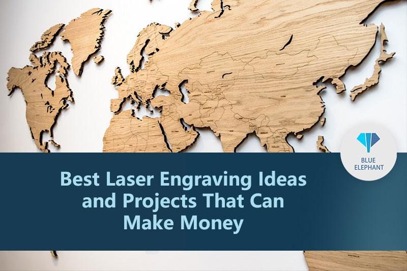 أفضل أفكار ومشاريع النقش بالليزر التي يمكن أن تكسب المال