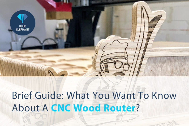 Breve guía: ¿Qué desea saber sobre un enrutador de madera CNC?